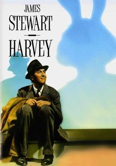 Harvey (1950) Affable tippler Elwood P. Dowd (James Stewart) lives with his sister, Veta (Josephine Hull), and her bashful daughter. They hate his drinking, but what rankles them more is his faithful companion: a 6-foot-tall invisible rabbit named Harvey. Elwood's embarrassing flight of fancy is foiling Veta's plans to marry off her daughter, so Veta decides to commit Elwood. But when she confesses she's seen Harvey, the doctor institutionalizes Veta instead!