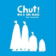 Chut! On a un plan / Chris Haughton ; traduction, Anaïs Bérud. ÉditionsThierry Magnier.
