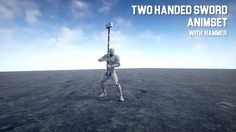 New Two Handed Sword animset for Unreal Engine 4 - with attached hammer for preview. https://www.unrealengine.com/marketplace/two-handed-sword-animset-pro ww...