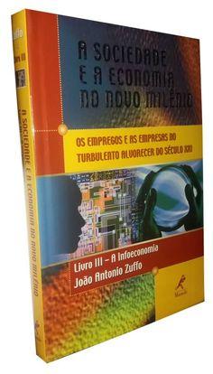 Livro A Sociedade e a Economia no Novo Milênio - Livro III - ISBN 8520417434