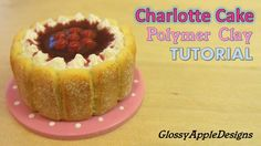 Miniature Charlotte Cake - Polymer Clay TUTORIAL