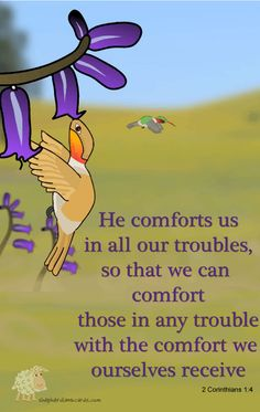 2 Corinthians Who comforteth us in all our tribulation, that we may be able to comfort them which are in any trouble, by the comfort wherewith we ourselves are comforted of God. Christian Ecards, Christian Life, Christian Quotes, Faith Quotes, Bible Quotes, Favorite Bible Verses, Jesus Cristo, Praise The Lords, God Jesus