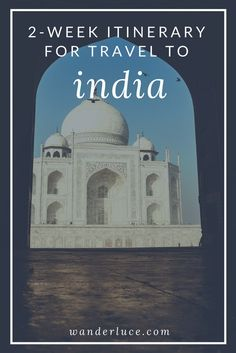 Going to India but only have two weeks? DON