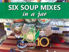 Six Healthy Soup Mixes in a Jar - kreative gartenideen Homemade Spices, Homemade Soup, Homemade Gifts, Dry Soup Mix, Soup Mixes, Christmas Food Gifts, Christmas Jars, Jar Food Gifts, Gifts In Jars
