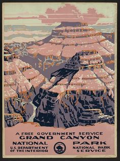 Grand Canyon National Park, a free government service poster, via Library of Congress