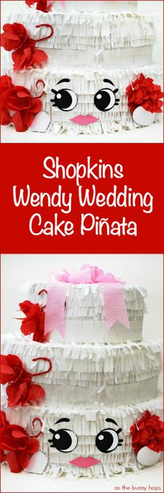 Plan a party for your Shopkins fan that includes this DIY Wendy Wedding Cake piñata!