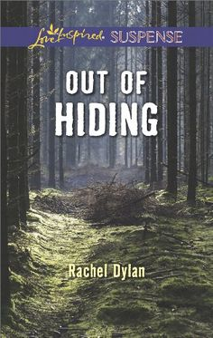 Out of Hiding (Love Inspired Suspense) by [Dylan, Rachel]