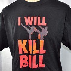 89a4a450744a Funny T-Shirts · I Will Kill Bill Miramax Tarantino Movie Promo Mens XL T- Shirt 2003 NOS Rare