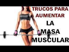 COMO AUMENTAR LA MASA MUSCULAR RAPIDAMENTE-Trucos para ganar músculo rápido - YouTube