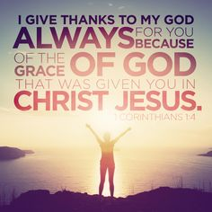 I give thanks to my God always