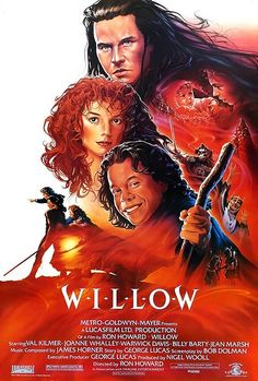 Willow - one sheet poster - USA - Ron Howard - Warwick David - Val Kilmer - John Alvin artwork Val Kilmer, 80s Movies, Great Movies, Childhood Movies, Cult Movies, Comedy Movies, Watch Movies, Movies Showing, Movies And Tv Shows