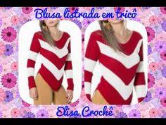 Versão destros :Blusa listrada em tricô (P, G e GG ) M 40/42 ( 4ª parte final ) # Elisa Crochê - YouTube