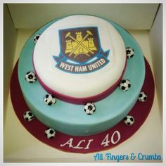West Ham United birthday cake #westham #allfingersandcrumbs 50th Birthday Cake Designs, Birthday Cakes For Men, 21st Birthday, 50th Cake, Blowing Bubbles, West Ham, Sweet Recipes, Cake Ideas, Fingers