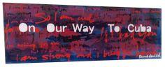 Excellent Art Utrecht  Ruud de Wild - On Our Way To Cuba  200 x 70 cm.