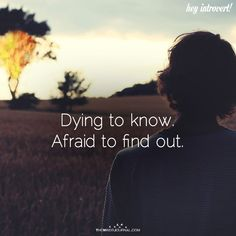 Dying To Know - https://themindsjournal.com/dying-to-know/