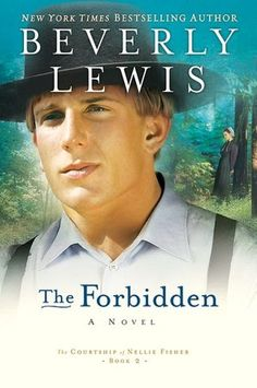 The Forbidden (Courtship of Nellie Fisher Series #2)   by Beverly Lewis