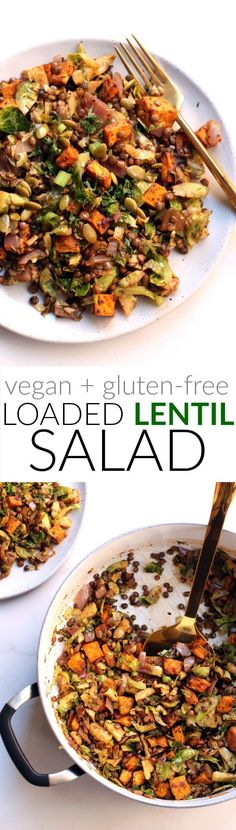 This hearty Loaded Lentil Salad is packed with protein fiber and warm veggies like roasted sweet potatoes red onion and Brussels Sprouts Perfect for a light lunch Vegan a. Lentil Recipes, Salad Recipes, Vegetarian Recipes, Healthy Recipes, Free Recipes, Healthy Salads, Vegetarian Salad, Vegetarian Cookbook, Zoodle Recipes