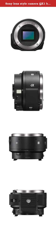 """Sony lens style camera QX1 body (lens sold separately) (Black / digital SLR). Expression region is spread by E -mount interchangeable lens You can use the E -mount lens that boasts a wide variety of lineup , wider representation area . Also , if you use Sony proprietary mount adapter equipped with """" Translucent Mirror Technology"""" of """" LA-EA4 """" (sold separately ) , all of the A -mount lens ( * ) and can be mounted . In from wide-angle to telephoto rich α lens (A -mount lens ) , I can enjoy…"""