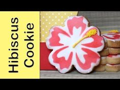 How to make hibiscus cookies - Airbrushed cookies