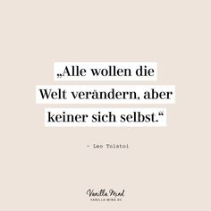 Ich mag dieses Zitat, weil ich glaube, dass die wichtigste Veränderung immer be. Rap Quotes, Best Quotes, Funny Quotes, The Words, German Quotes, Inner Strength, Change Quotes, Business Quotes, Positive Vibes