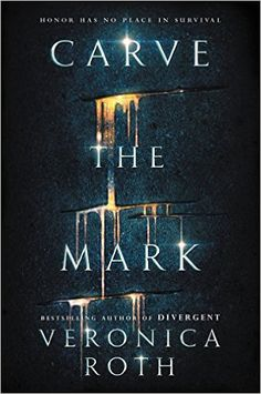 Amazon.com: Carve the Mark (9780062348630): Veronica Roth: Books
