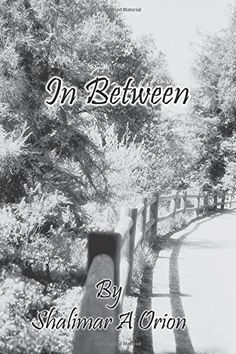"""My friend's book is for sale! """"In Between"""" by Shalimar A Orion (That's my photo on the front! :D) http://www.amazon.com/dp/1514105306/ref=cm_sw_r_pi_dp_ek.Svb1G5N4RB"""