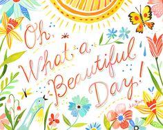 Large Format - Beautiful Day    horizontal print