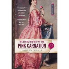Secret History Of The Pink Carnation by Lauren Willig