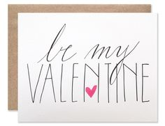 Be My Valentine Script by HartlandBrooklyn on Etsy https://www.etsy.com/listing/217156898/be-my-valentine-script