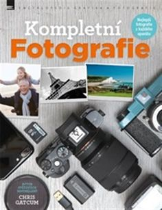 Buy Complete Photography: Understand cameras to take, edit and share better photos by Chris Gatcum and Read this Book on Kobo's Free Apps. Discover Kobo's Vast Collection of Ebooks and Audiobooks Today - Over 4 Million Titles! Photography Guide, Camera Photography, Bokeh, Best Photo Books, New Books, Cool Photos, Flash, Magazines, Free Apps