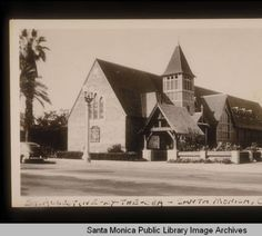 Augustine by the Sea, the Protestant Episcopal Church on Fourth Street Between Arizona and Nevada Avenues Library Images, Episcopal Church, Image Archive, Beach Town, West Side, Back In The Day, Santa Monica, Southern California, Nevada