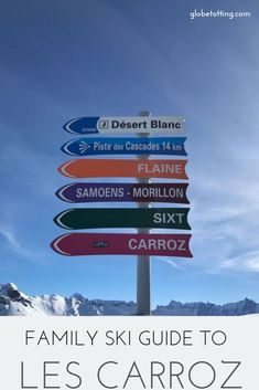 All you need to know about skiing in the French resort of Les Carroz; where to stay, where to ski, where to eat, ski schools, activities and more I #globetotting #France #skiing #LesCarroz