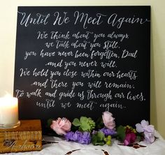 Until we meet again. A sweet tribute to loved ones who have passed, at your wedding. Ideal for a memorial table.