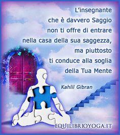 Centro Yoga a Roma Kahlil Gibran, Yoga, Frases, Fotografia