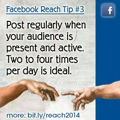 Do you check your Facebook Insights?  One of the most successful Facebook tactics ever hasn't changed: Posting regularly, every day, when your audience is present and active. Two to four times per day is ideal for most Fan Pages.  Your Insi