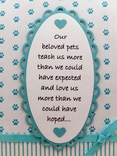 Sympathy card for loss of a pet...                                                                                                                                                                                 More