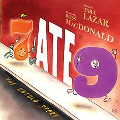 7 Ate 9 The Untold Story (Book) : Lazar, Tara : When 7 is accused of eating worried 6 hires a detective to investigate. New Books, Good Books, Library Books, Library Ideas, First Grade Books, Mentor Texts, Children's Literature, Book Authors, Childrens Books