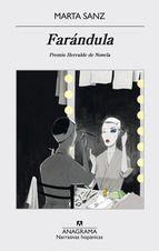 farandula (premio herralde de novela 2015)-marta sanz-9788433998002