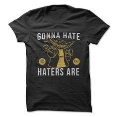 Gonna Hate tshirt - 1