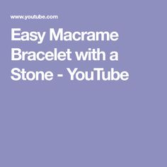 """Since I got a lot of questions for how I made this particular macrame bracelet with a heart pattern that you can see at the end of a """"How to wrap a stone"""" tu. Macrame Bracelets, Heart Patterns, Stone, Videos, Easy, Youtube, Rock, Stones, Batu"""