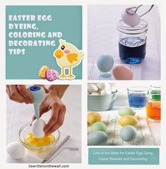 It's Written on the Wall: Need Ideas for Easter Egg Dying, Coloring and Decorating