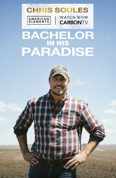 #Bachelor in HIS paradise! See what #ChrisSoules is up to now in his exclusive story streaming FREE on #CarbonTV.com! #BachelorInParadise #Bachelorette #DWTS #Farming #Farm #Farmer #Ag