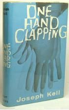 One Hand Clapping - Joseph Kell was a pseudonym used by Burgess Anthony Burgess, Joseph, Novels, Hands, Books, Libros, Book, Book Illustrations, Fiction
