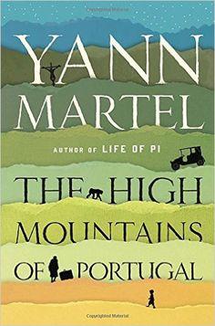 The High Mountains of Portugal: A Novel: Yann Martel: 9780345809438: Books - Amazon.ca