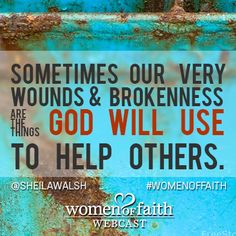 Great reminder from Sheila Walsh.