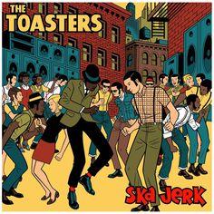 EP Cover for The Toasters - Ska Jerk - Screaming Records Skinhead Reggae, Skinhead Girl, Skinhead Fashion, Skinhead Style, Reggae Art, Reggae Music, Ska Music, Ska Punk, Scary Tales