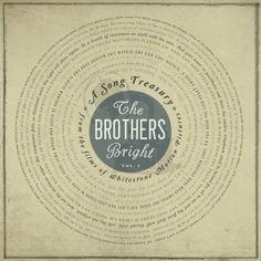 "The Brothers Bright - Listen to ""Awake O' Sleeper"""
