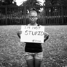 """#Imnot stupid   Dineo: """"Both males and females tend to use this word in a joking way, not knowing the emotional strain it causes. Because I am constantly laughing and socializing most people think that there is nothing more to me. They think that I lack any kind of intellectual ability. They think I am stupid. I am currently completing my Honours. I'm only 21. So, stupid? Nah, I think not! People use this word to make themselves feel better""""  http://claoli.wix.com/imnot-#!portfolio/curh"""