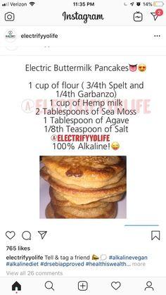 Alkaline spelt/garbanzo pancakes More from my site Alkaline Electric Spelt-meal Raisin Cookies Alkaline Vegan Fried Zucchini Pancakes Alkaline Diet Plan, Alkaline Diet Recipes, Raw Food Recipes, Low Carb Smoothies, Smoothie Diet, Vegan Foods, Vegan Dishes, Alkaline Breakfast, Vegan Breakfast