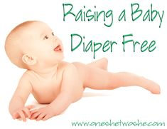 Ever heard of infant potty training?  Jackie shares her experience with raising her baby diaper free! www.oneshetwoshe.com. Not even right.